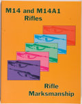 Books:Americana & American History, [Rifles]. M14 and M14A1 Rifles and Rifle Marksmanship. ElDorado: Desert, [1994]. Facsimile of the 1974 published by...