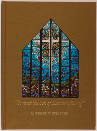 [Carl Hertzog]. SIGNED. George W. Burroughs. So Must the Son of man be Lifted Up. The First Presbyterian Church