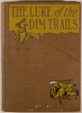 Books:Americana & American History, [C. M. Russell, illustrator]. B. M. Bower. The Lure of the DimTrails. New York: Dillingham, [1907]. First edition. ...