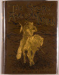 Books:Americana & American History, Elbridge S. Brooks. INSCRIBED BY THE AUTHOR. The Story of theAmerican Indian. Boston: Lothrop, [1887]. First ed...