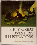 Books:Books about Books, [Bibliography]. Jeff Dykes. Fifty Great WesternIllustrators. A Bibliographic Checklist. [Flagstaff]:Northland ...