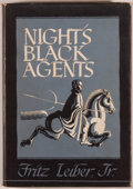 Books:Horror & Supernatural, Fritz Leiber, Jr. Night's Black Agents. Sauk City: Arkham House, 1947. First edition, one of 3,000 copies. Octavo. 2...