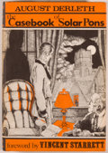 Books:Mystery & Detective Fiction, August Derleth. The Casebook of Solar Pons. Sauk City:Mycroft & Moran, 1965. First edition, one of 3,000 copies.Oc...