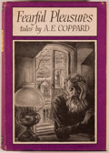 Books:Horror & Supernatural, A. E. Coppard. Fearful Pleasures. Sauk City: Arkham House,1946. First edition, one of 4,000 copies. Octavo. 301...