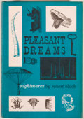 Books:Horror & Supernatural, Robert Bloch. Pleasant Dreams - Nightmares. Sauk City:Arkham House, 1960. First edition, one of 2,000 copies. O...