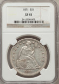Seated Dollars: , 1871 $1 XF45 NGC. NGC Census: (67/327). PCGS Population (122/387).Mintage: 1,074,760. Numismedia Wsl. Price for problem fr...