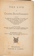 Books:Biography & Memoir, Edward S. Ellis. The Life of Colonel David Crockett....