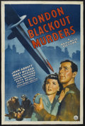 "Movie Posters:Crime, London Blackout Murders (Republic, 1943). One Sheet (27"" X 41""). Crime. Starring John Abbott, Mary McLeod, Louis Borel, Lloy..."