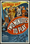"""Movie Posters:Sports, Two Minutes to Play (Victory Pictures, 1937). One Sheet (27"""" X 41""""). Sports Drama. Starring Herman Brix (Bruce Bennett), Edd..."""