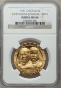 20th Century Tokens and Medals, 1937 C.D. Peacock Jewelers 100th Anniversary, Chicago, IllinoisMS66 NGC....