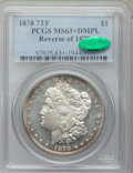 Morgan Dollars, 1878 7TF $1 Reverse of 1878 MS63+ Deep Mirror Prooflike PCGS.CAC....