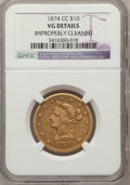 Liberty Eagles, 1874-CC $10 -- Improperly Cleaned -- NGC Details. VG....