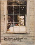 Books:Art & Architecture, [Andrew Wyeth]. INSCRIBED BY WYETH TO DOUGLAS FAIRBANKS, JR. Two Worlds of Andrew Wyeth: Kuerners and Olsons. [N...