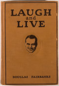 Books:Biography & Memoir, Douglas Fairbanks. Laugh and Live. New York: Britton,[1917]. Second printing. Octavo. 190 pages. Illustrated. P...