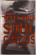 Books:Mystery & Detective Fiction, George P. Pelecanos. SIGNED. Soul Circus. Boston: Little,Brown, [2003]. First edition. Signed by the author on th...