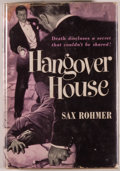 Books:Mystery & Detective Fiction, Sax Rohmer. Hangover House. New York: Random House, [1949].First edition. Octavo. 244 pages. Publisher's binding, d...