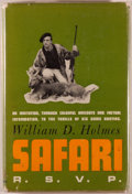 Books:World History, William D. Holmes. Safari R. S. V. P. New York: Coward McCann, [1960]. First edition. Octavo. 179 pages. Illustrated...