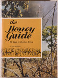 Books:Natural History Books & Prints, Gene Worrell. SIGNED. The Honey Guide. 40 Days in Central Africa. [Kingsport: Kingsport Press, 1977]. First edit...