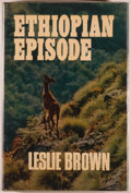 Books:Natural History Books & Prints, Leslie Brown. Ethiopian Episode. London: Country Life, [1965]. First edition. Octavo. 160 pages. Publisher's bin...