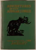 Books:Travels & Voyages, Carl and Mary L. Jobe Akeley. Adventures in the African Jungle. New York: Dodd, Mead, 1930. First edition. Octavo. 2...