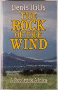 Books:Travels & Voyages, Denis Hills. The Rock of the Wind. London: Deutsch, [1984]. First edition. Octavo. 205 pages. Publisher's bindin...