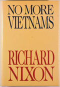 Books:Americana & American History, Richard Nixon. No More Vietnams. New York: Arbor House,[1985]. First edition. Octavo. 240 pages. Publisher's bi...