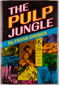 Books:Books about Books, [Pulps]. Frank Gruber. The Pulp Jungle. Los Angeles: Sherbourne, [1967]. First edition. Octavo. 189 pages. Publi...