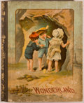 Books:Children's Books, [McLoughlin Brothers]. Wonderland. [London:McLoughlin, n.d., ca. 1836]. Quarto. Illustrated with full-colorfro...