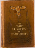 Books:Natural History Books & Prints, Mary Elizabeth Parsons. INSCRIBED. The Wild Flowers of California: Their Names, Haunts, and Habits. San Francisco: C...