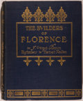 Books:Art & Architecture, J. Wood Brown. The Builders of Florence. London: Methuen, [1907]. First edition, first printing. Quarto. 431 pages. ...