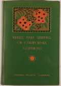 Books:Natural History Books & Prints, Charles Francis Saunders. SIGNED. Trees and Shrubs of California Gardens. New York: McBride, 1926. First edition...