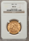 Liberty Eagles: , 1881 $10 MS63 NGC. NGC Census: (605/42). PCGS Population (258/18).Mintage: 3,877,260. Numismedia Wsl. Price for problem fr...