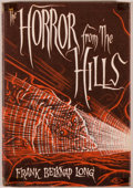 Books:Horror & Supernatural, Frank Belknap Long. The Horror from the Hills. Sauk City: Arkham House, 1963. First edition, one of 2,000 copies...