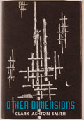 Books:Horror & Supernatural, Clark Ashton Smith. Other Dimensions. Sauk City: Arkham House, 1970. First edition, one of 3,000 copies. Octavo. 329...