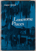 Books:Horror & Supernatural, August Derleth. Lonesome Places. Sauk City: Arkham House,[1962]. First edition, one of 2,200 copies. Octavo. 198 pa...