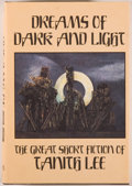 Books:Horror & Supernatural, Tanith Lee. Dreams of Dark and Light. Sauk City: ArkhamHouse, [1986]. First edition. Octavo. 507 pages. Publish...