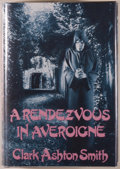 Books:Horror & Supernatural, Clark Ashton Smith. A Rendezvous in Averoigne. Sauk City:Arkham House, [1988]. First edition of this collection of ...