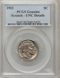 Buffalo Nickels: , 1921 5C -- Scratched -- Genuine PCGS. Unc Details. Mintage:10,663,000. (#3947)...