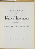 Books:Signed Editions, Tom Lea. Calendar of Twelve Travelers Through the Pass of theNorth....