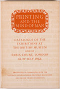 Books:Books about Books, [Books on Books]. Printing and the Mind of Man. Catalogue of theExhibitions at the British Museum and at Earl's Court, ...