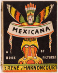 Books:Children's Books, Rene d'Harnoncourt. SIGNED. Mexicana. A Book ofPictures. New York: Knopf, 1931. First edition. Signed by the...