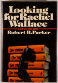Books:Fiction, Robert B. Parker. SIGNED. Looking for Rachel Wallace. [NewYork]: Delacorte Press/Seymour Lawrence, [1980]. First ed...