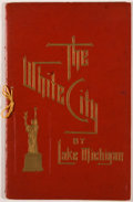 Books:Americana & American History, A. Wittemann. The White City by Lake Michigan. A Souvenir inAlbertype. New York: Wittemann, 1893. Presumed first ed...