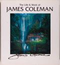 Books:Art & Architecture, [Disney]. James Coleman. INSCRIBED. The Life and Work of James Coleman. [Westlake Village: Coleman Studios, 1995]. F...