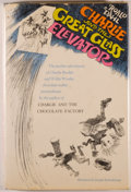 Books:Children's Books, Roald Dahl. Charlie and the Great Glass Elevator. New York:Knopf, [1972]. First edition, first printing. Octavo...