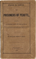 Books:Americana & American History, William Preston Stapp. The Prisoners of Perote,...