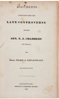 Miscellaneous:Booklets, [General Thomas Jefferson Chambers]. Documents Connected withthe Late Controversy between Gen. T. J. Chambers of Texas,...