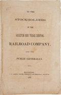 Books:Americana & American History, [Railroads].To the Stockholders of the Houston and Texas CentralRailroad Company and the Public Generally....