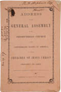 Books:Americana & American History, [Confederate States]. Address of the General Assembly of thePresbyterian Church in the Confederate States of America...