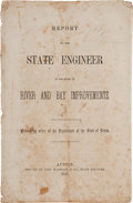 Books:Americana & American History, [Texas Legislature]. Report of the State Engineer in Relation toRiver and Bay Improvements. Printed by order of the...